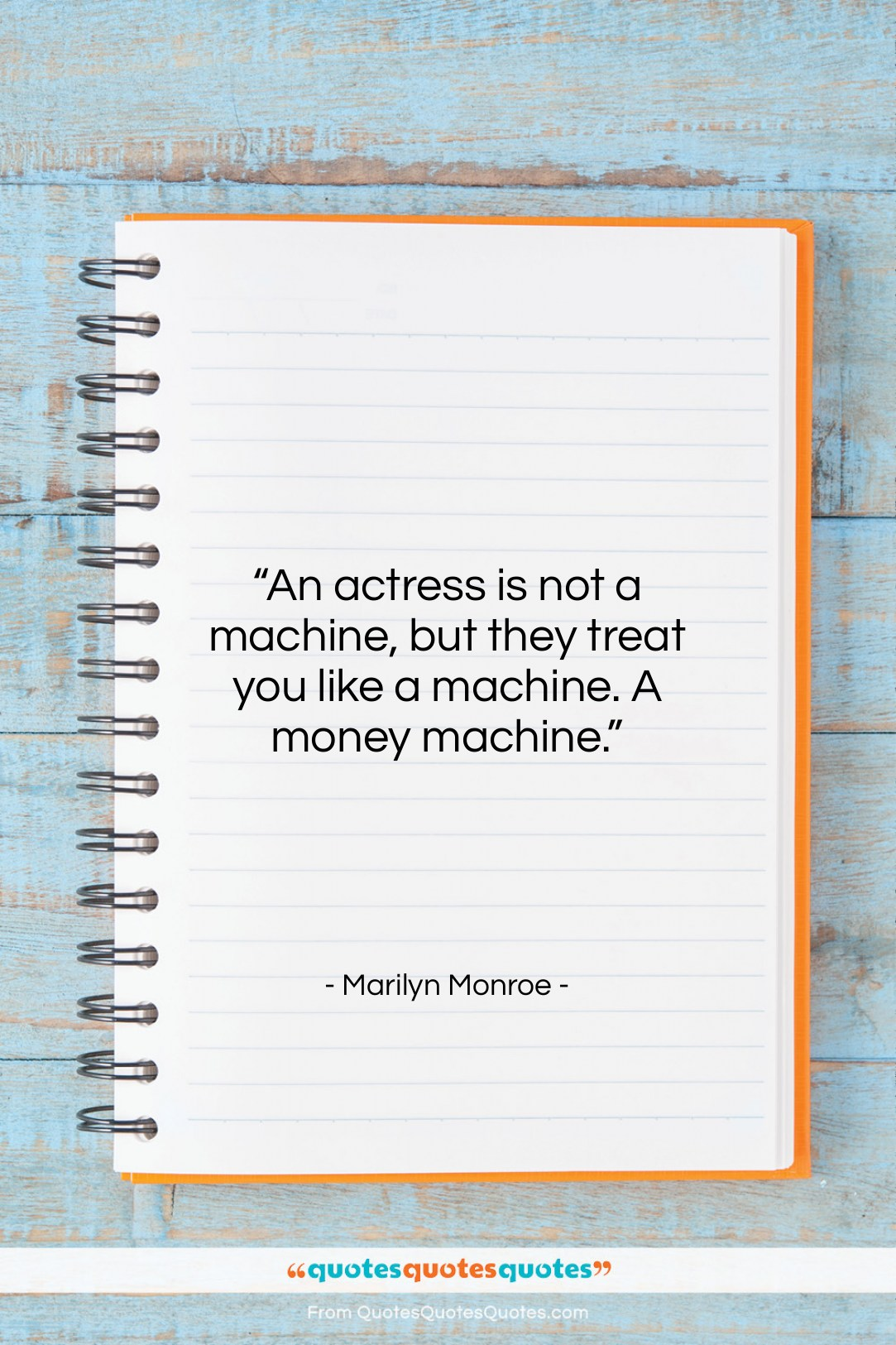"""Marilyn Monroe quote: """"An actress is not a machine, but…""""- at QuotesQuotesQuotes.com"""