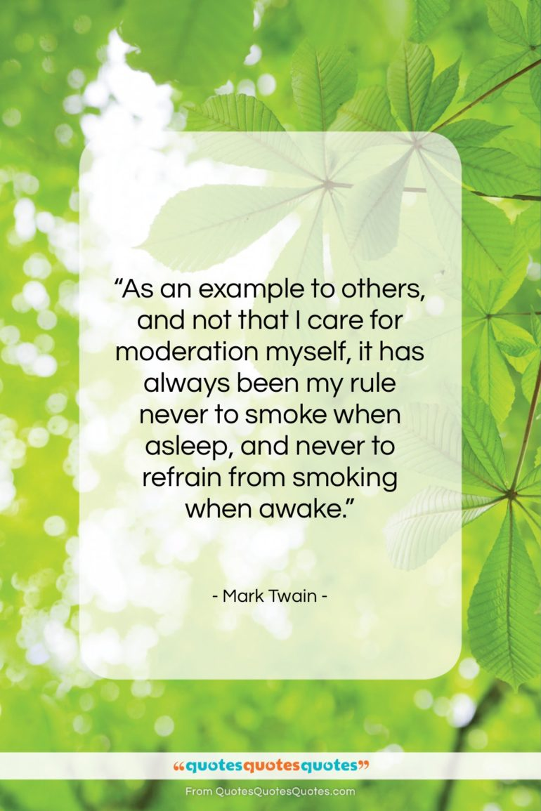 """Mark Twain quote: """"As an example to others, and not…""""- at QuotesQuotesQuotes.com"""