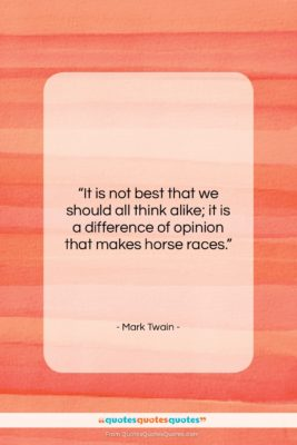 """Mark Twain quote: """"It is not best that we should…""""- at QuotesQuotesQuotes.com"""