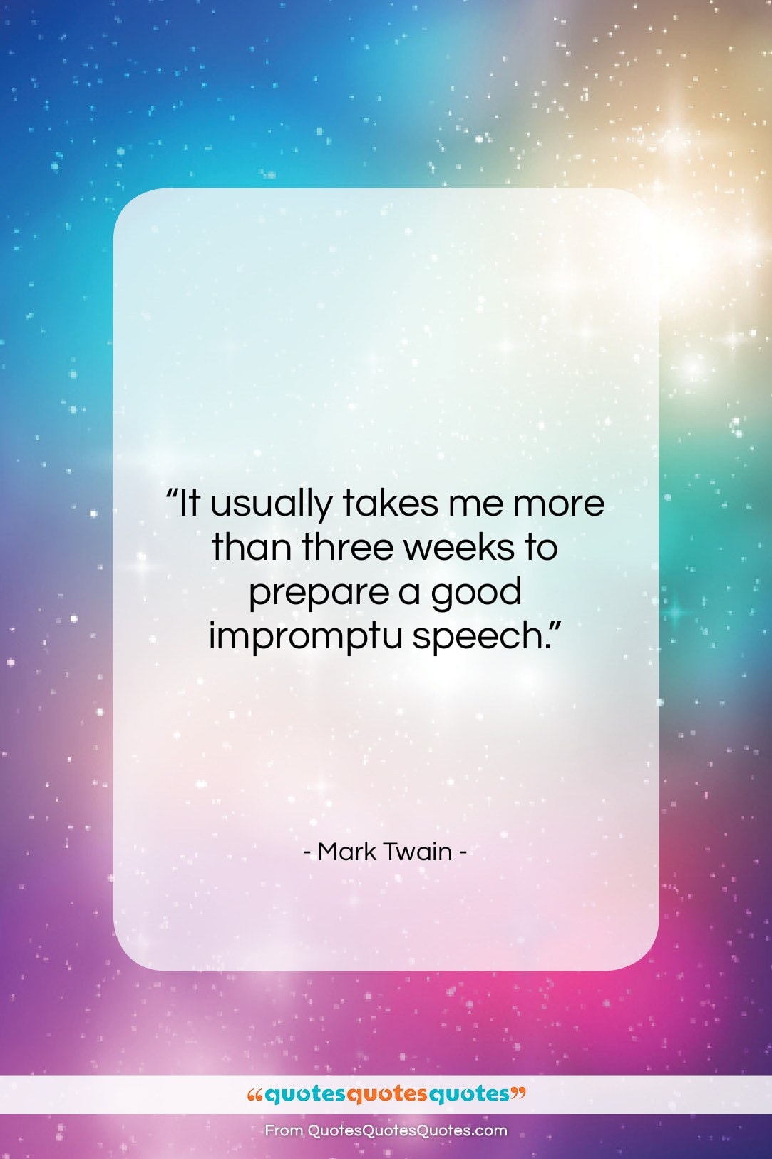 """Mark Twain quote: """"It usually takes me more than three…""""- at QuotesQuotesQuotes.com"""