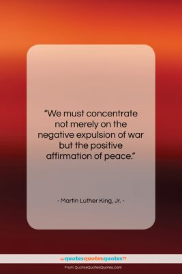 """Martin Luther King, Jr. quote: """"We must concentrate not merely on the…""""- at QuotesQuotesQuotes.com"""