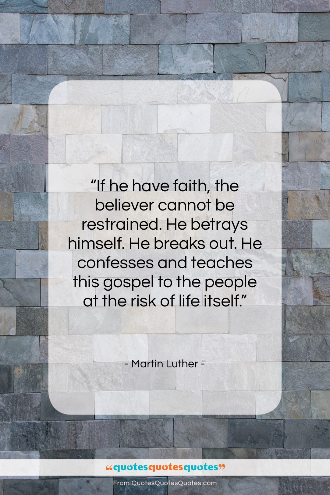 """Martin Luther quote: """"If he have faith, the believer cannot…""""- at QuotesQuotesQuotes.com"""