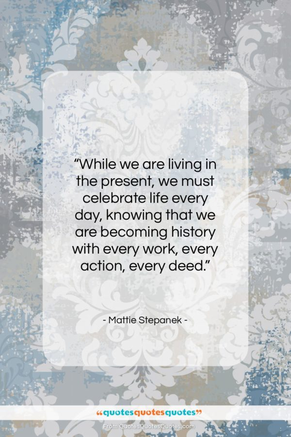 """Mattie Stepanek quote: """"While we are living in the present…""""- at QuotesQuotesQuotes.com"""