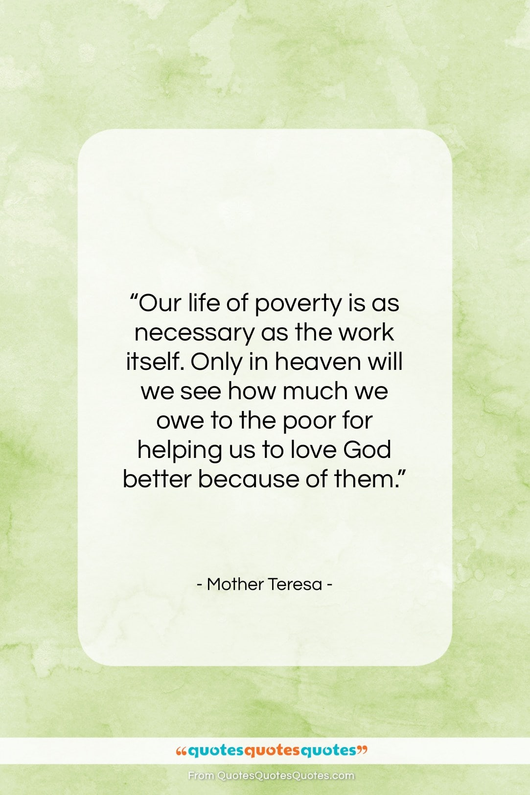 """Mother Teresa quote: """"Our life of poverty is as necessary…""""- at QuotesQuotesQuotes.com"""
