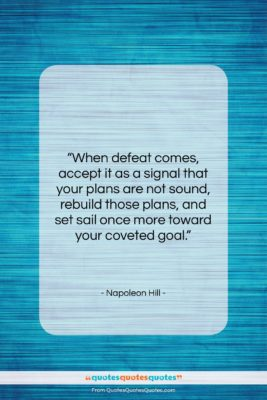 """Napoleon Hill quote: """"When defeat comes, accept it as a…""""- at QuotesQuotesQuotes.com"""