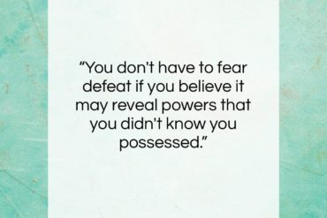 "Napoleon Hill quote: ""You don't have to fear defeat if…""- at QuotesQuotesQuotes.com"