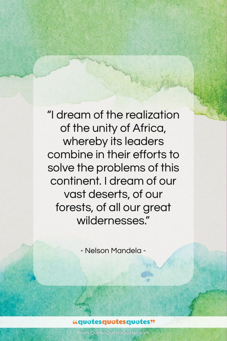 """Nelson Mandela quote: """"I dream of the realization of the…""""- at QuotesQuotesQuotes.com"""