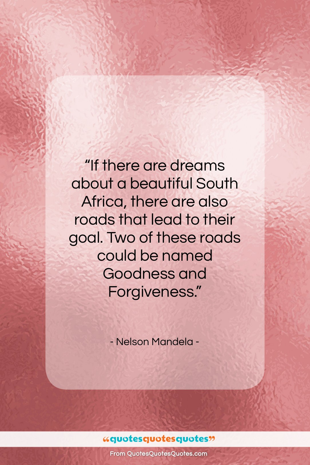 """Nelson Mandela quote: """"If there are dreams about a beautiful…""""- at QuotesQuotesQuotes.com"""