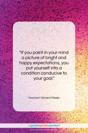 """Norman Vincent Peale quote: """"If you paint in your mind a…""""- at QuotesQuotesQuotes.com"""