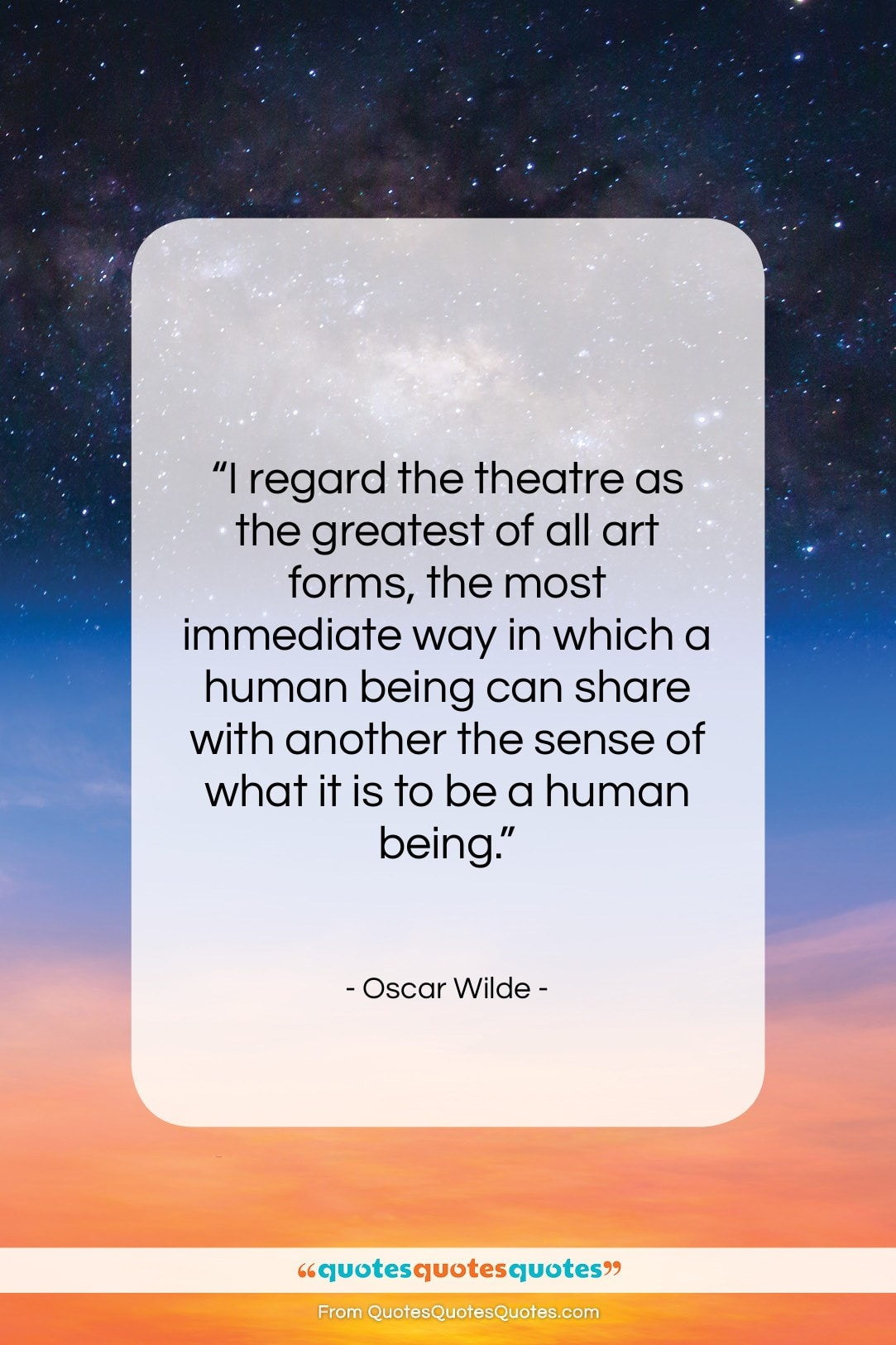 """Oscar Wilde quote: """"I regard the theatre as the greatest…""""- at QuotesQuotesQuotes.com"""