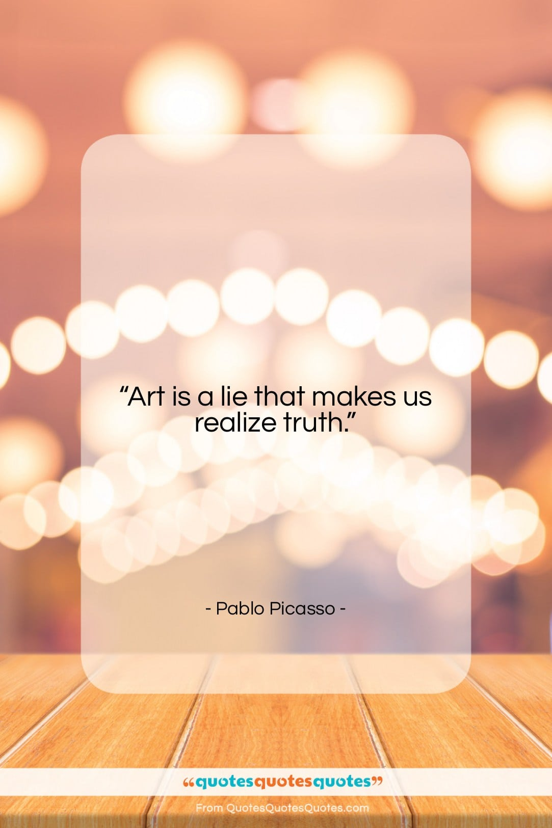 """Pablo Picasso quote: """"Art is a lie that makes us…""""- at QuotesQuotesQuotes.com"""