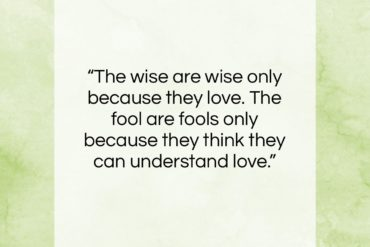 "Paulo Coelho quote: ""The wise are wise only because they…""- at QuotesQuotesQuotes.com"