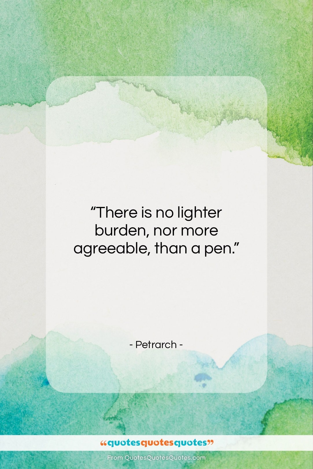 """Petrarch quote: """"There is no lighter burden, nor more…""""- at QuotesQuotesQuotes.com"""