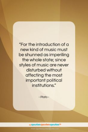 """Plato quote: """"For the introduction of a new kind…""""- at QuotesQuotesQuotes.com"""