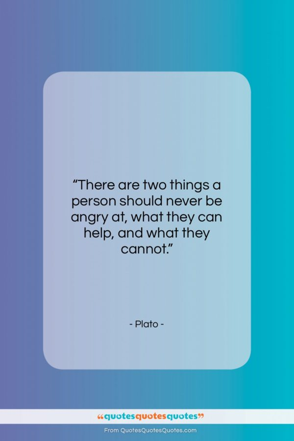 """Plato quote: """"There are two things a person should…""""- at QuotesQuotesQuotes.com"""