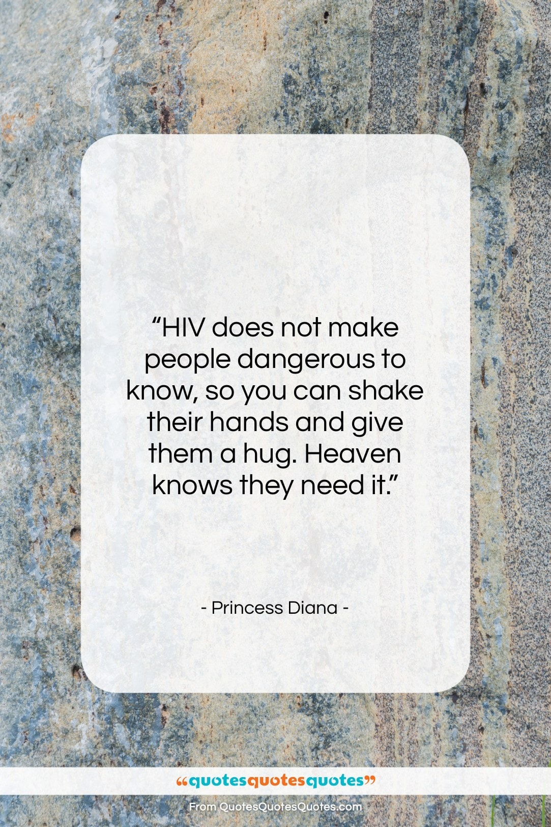 "Princess Diana quote: ""HIV does not make people dangerous to…""- at QuotesQuotesQuotes.com"