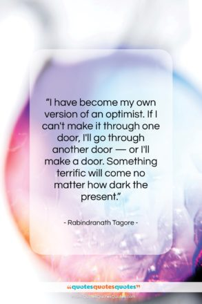 """Rabindranath Tagore quote: """"I have become my own version of…""""- at QuotesQuotesQuotes.com"""