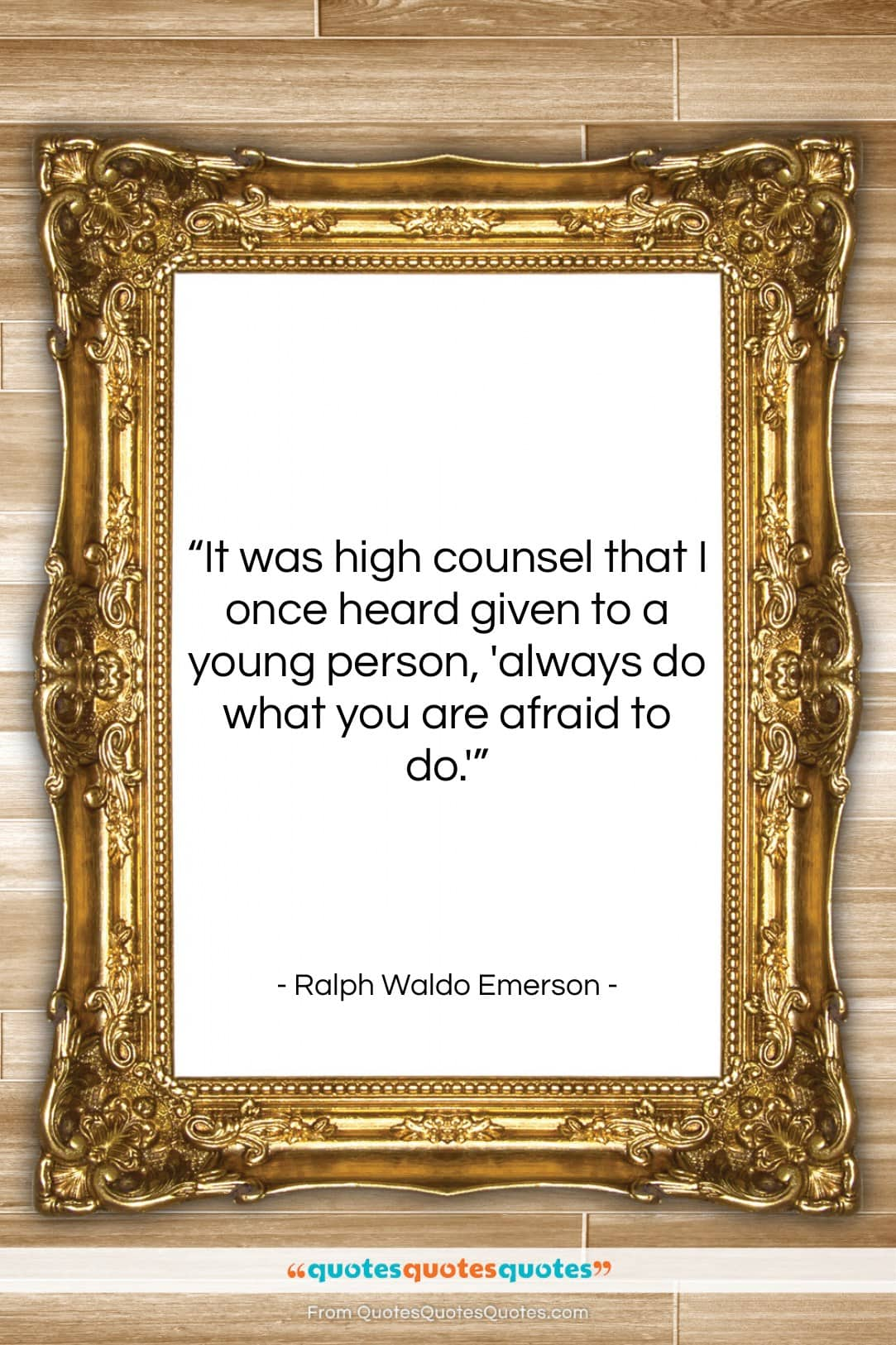 """Ralph Waldo Emerson quote: """"It was high counsel that I once…""""- at QuotesQuotesQuotes.com"""