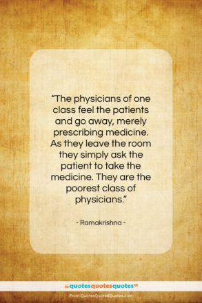 """Ramakrishna quote: """"The physicians of one class feel the…""""- at QuotesQuotesQuotes.com"""