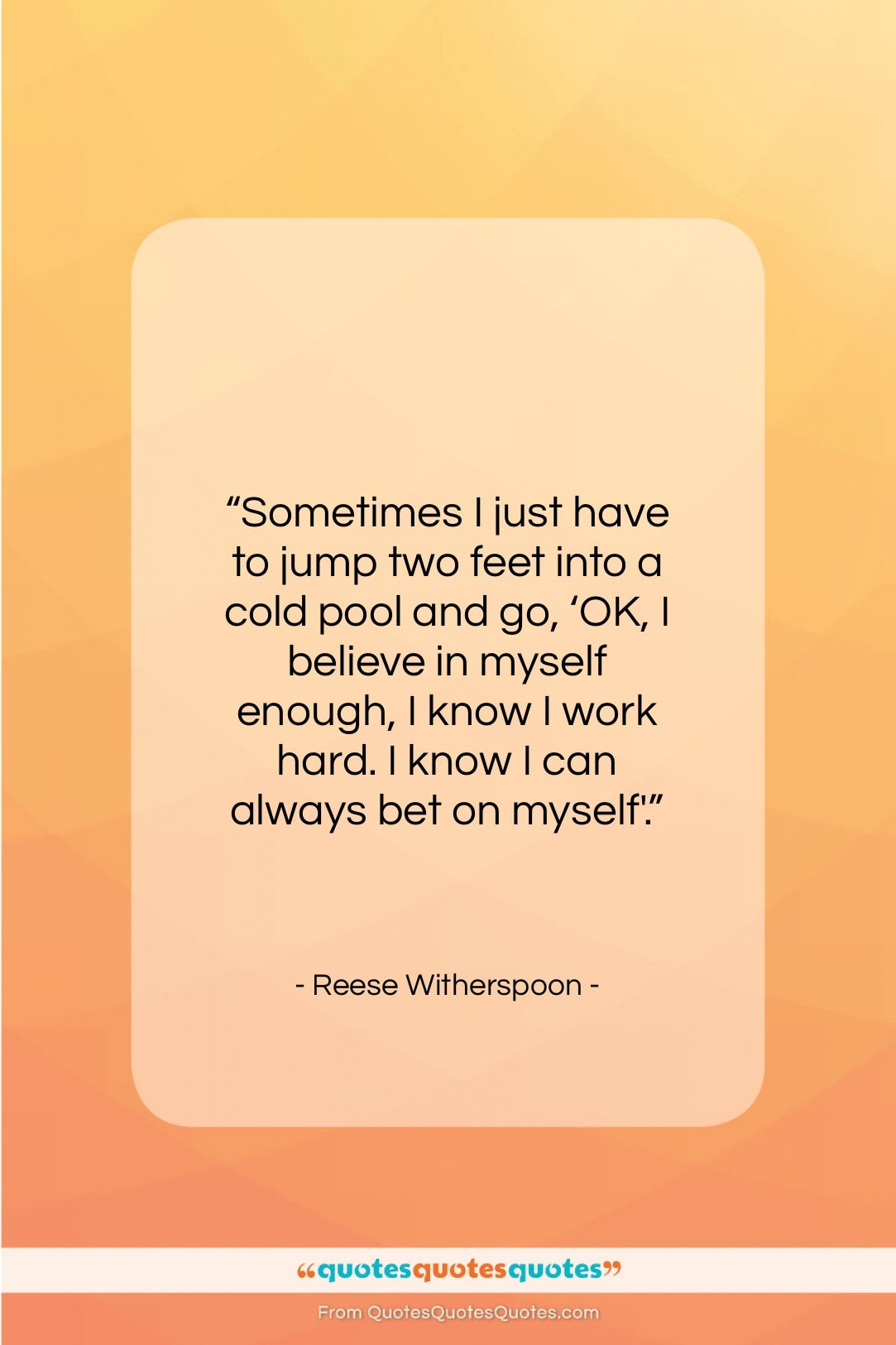 """Reese Witherspoon quote: """"Sometimes I just have to jump two…""""- at QuotesQuotesQuotes.com"""