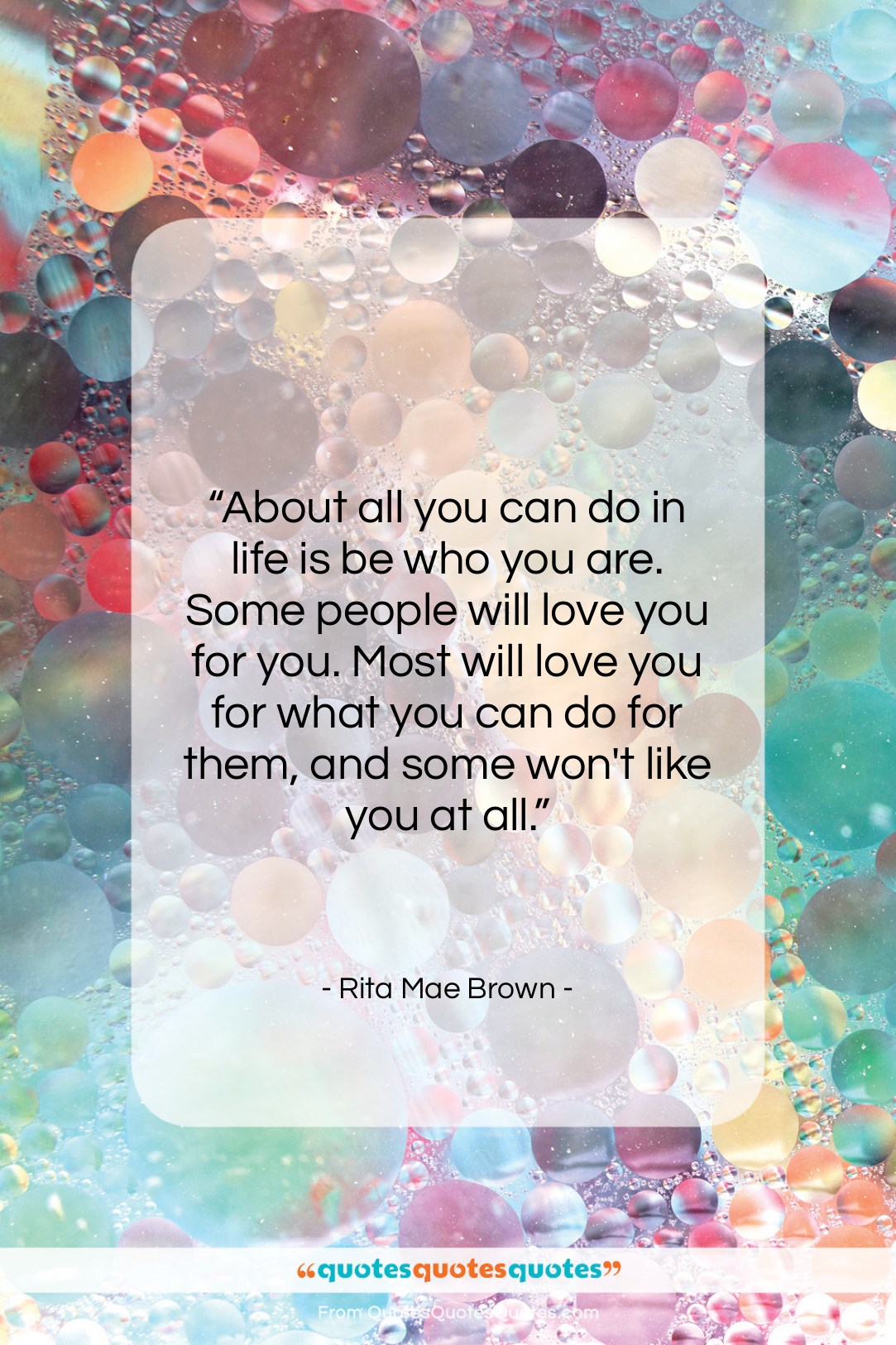"""Rita Mae Brown quote: """"About all you can do in life…""""- at QuotesQuotesQuotes.com"""