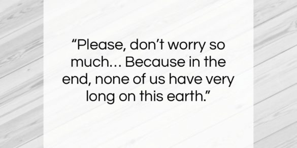 """Robin Williams quote: """"Please, don't worry so much… Because in…""""- at QuotesQuotesQuotes.com"""