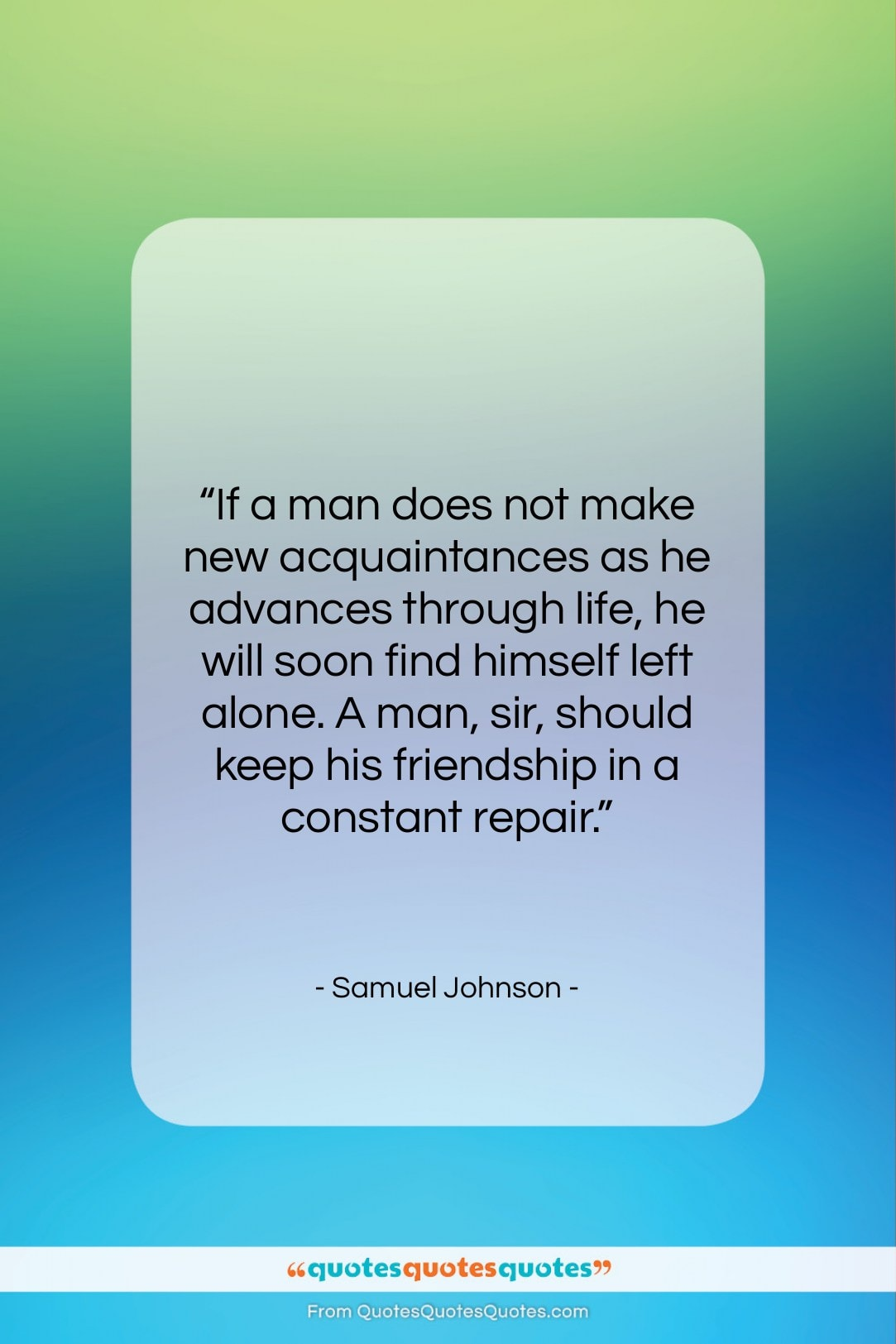 """Samuel Johnson quote: """"If a man does not make new…""""- at QuotesQuotesQuotes.com"""