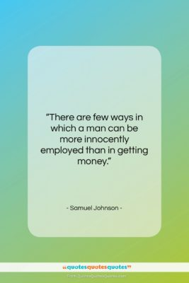 "Samuel Johnson quote: ""There are few ways in which a…""- at QuotesQuotesQuotes.com"