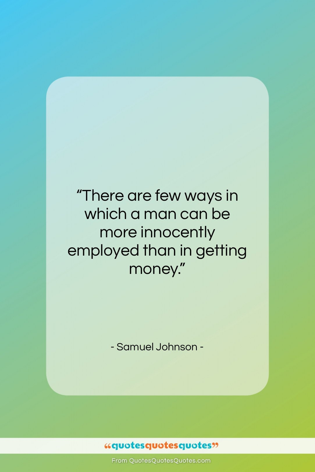 """Samuel Johnson quote: """"There are few ways in which a…""""- at QuotesQuotesQuotes.com"""