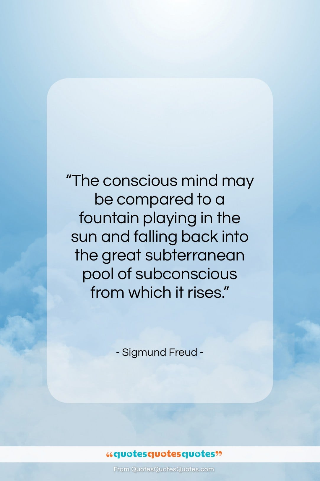 """Sigmund Freud quote: """"The conscious mind may be compared to…""""- at QuotesQuotesQuotes.com"""