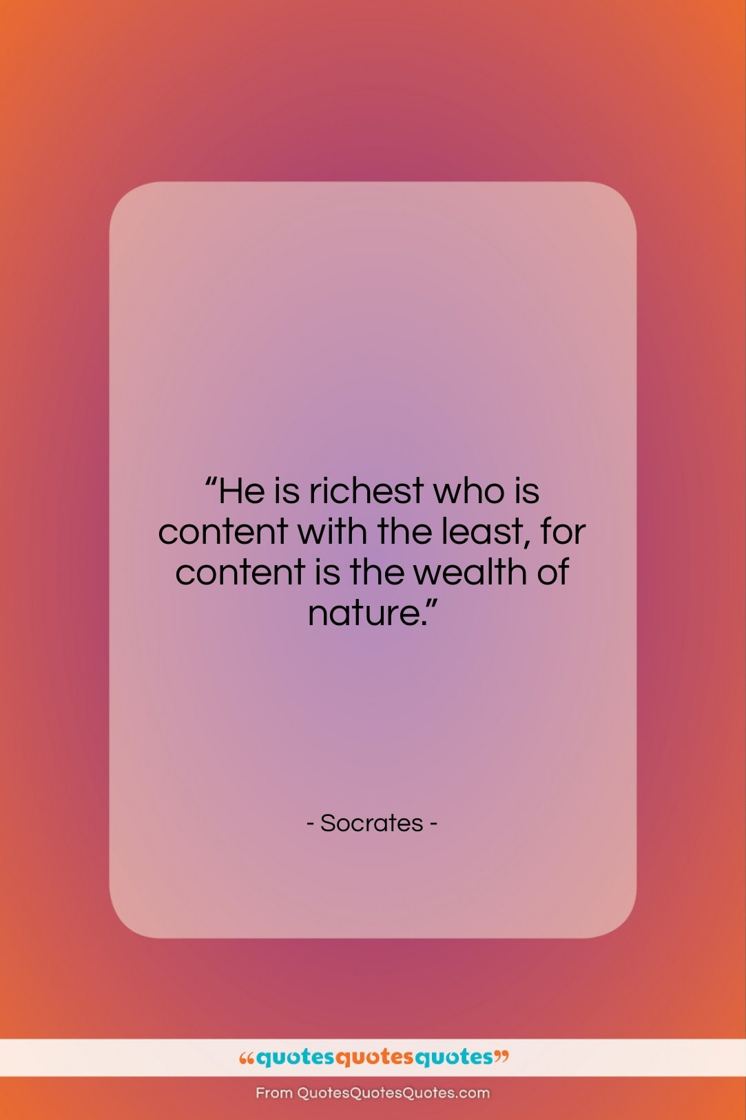 """Socrates quote: """"He is richest who is content with…""""- at QuotesQuotesQuotes.com"""