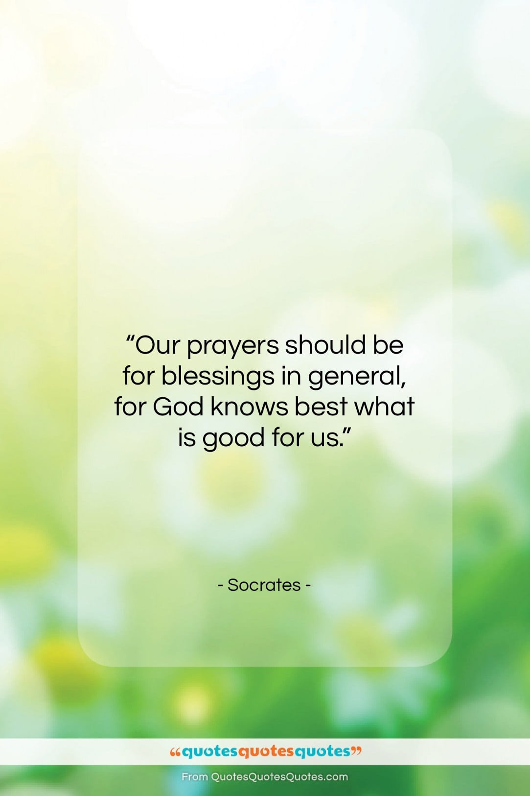 """Socrates quote: """"Our prayers should be for blessings in…""""- at QuotesQuotesQuotes.com"""
