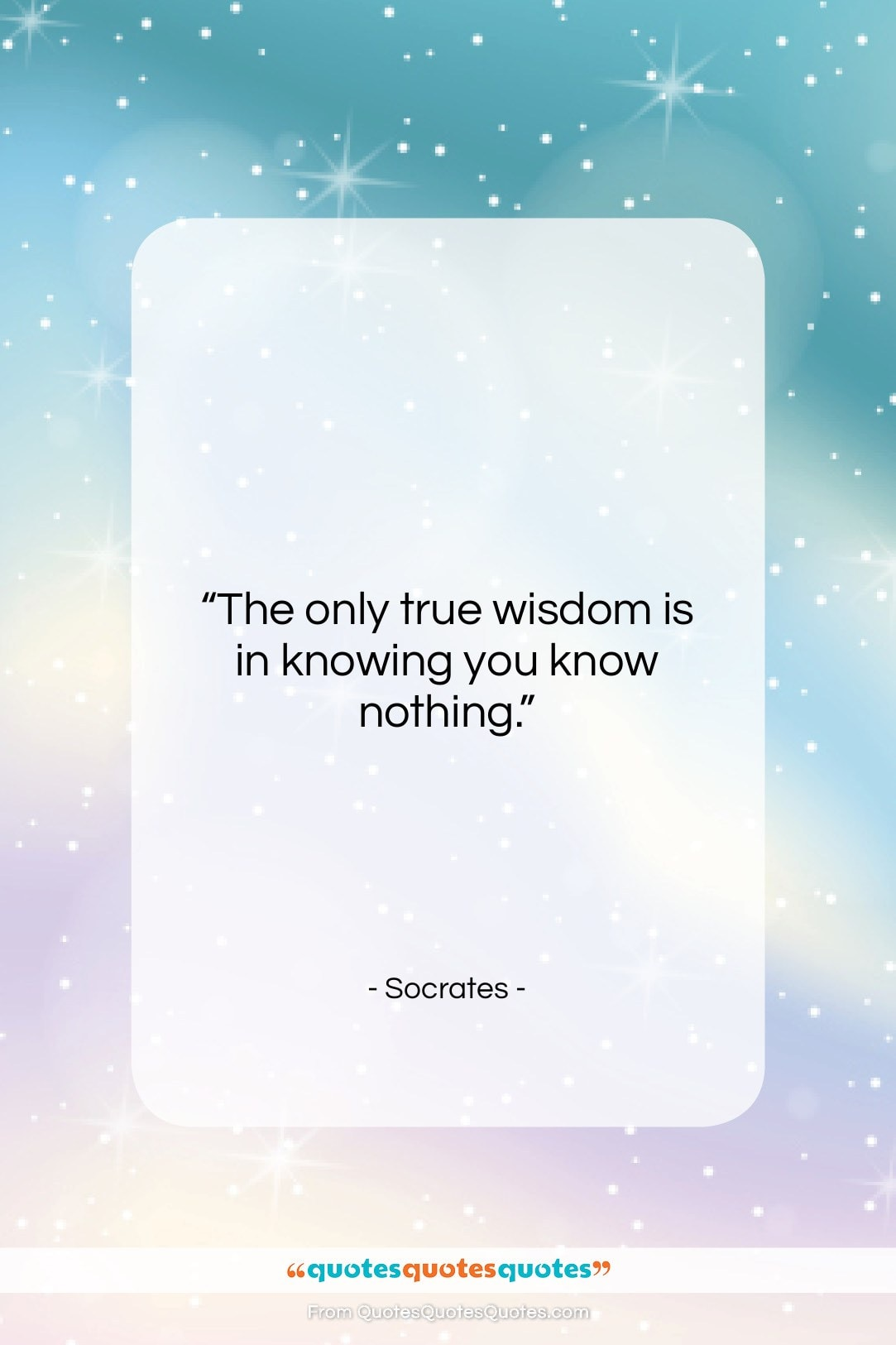 """Socrates quote: """"The only true wisdom is in knowing…""""- at QuotesQuotesQuotes.com"""