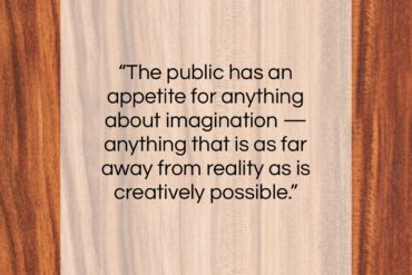 """Steven Spielberg quote: """"The public has an appetite for anything…""""- at QuotesQuotesQuotes.com"""