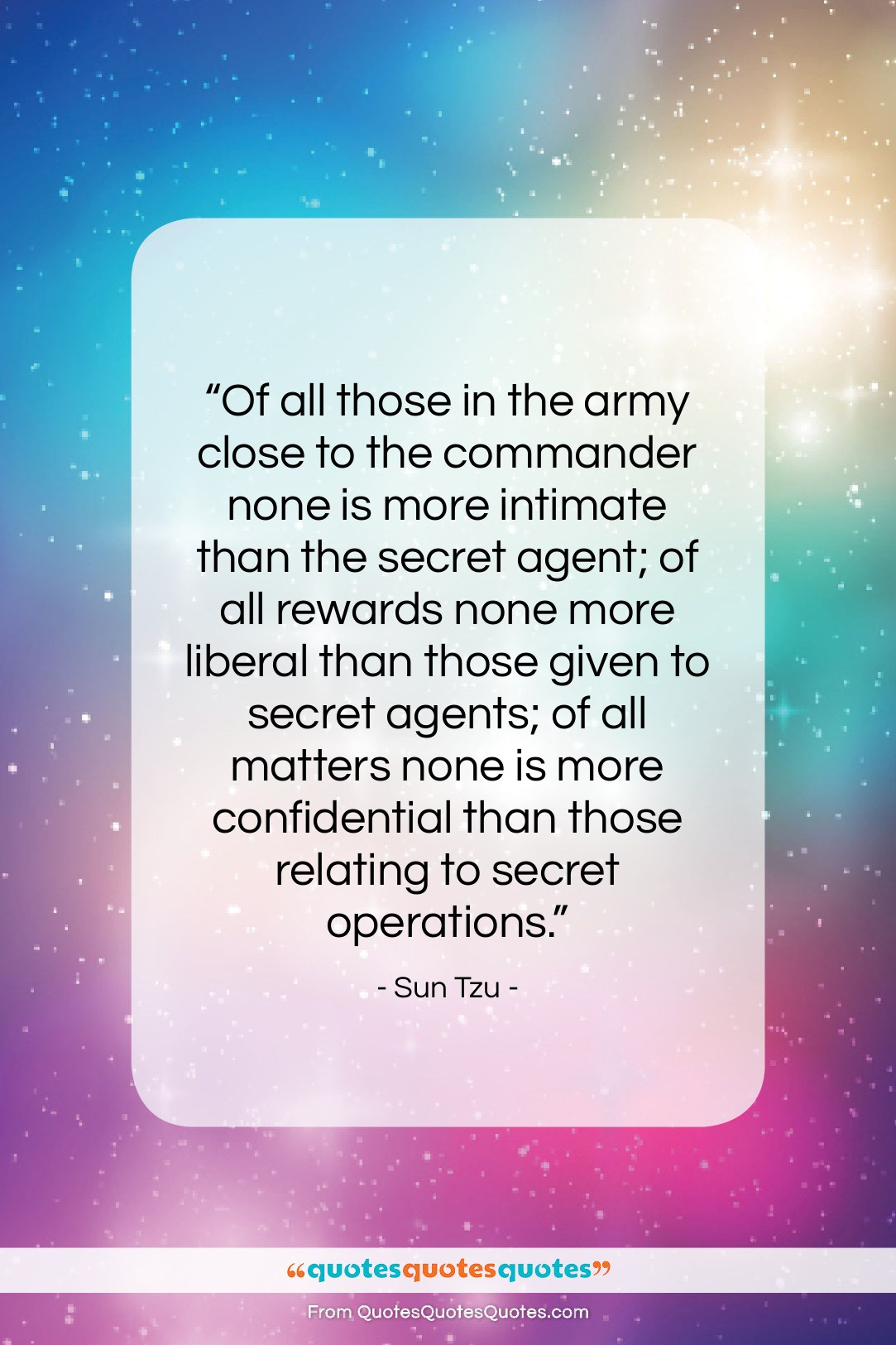 """Sun Tzu quote: """"Of all those in the army close…""""- at QuotesQuotesQuotes.com"""
