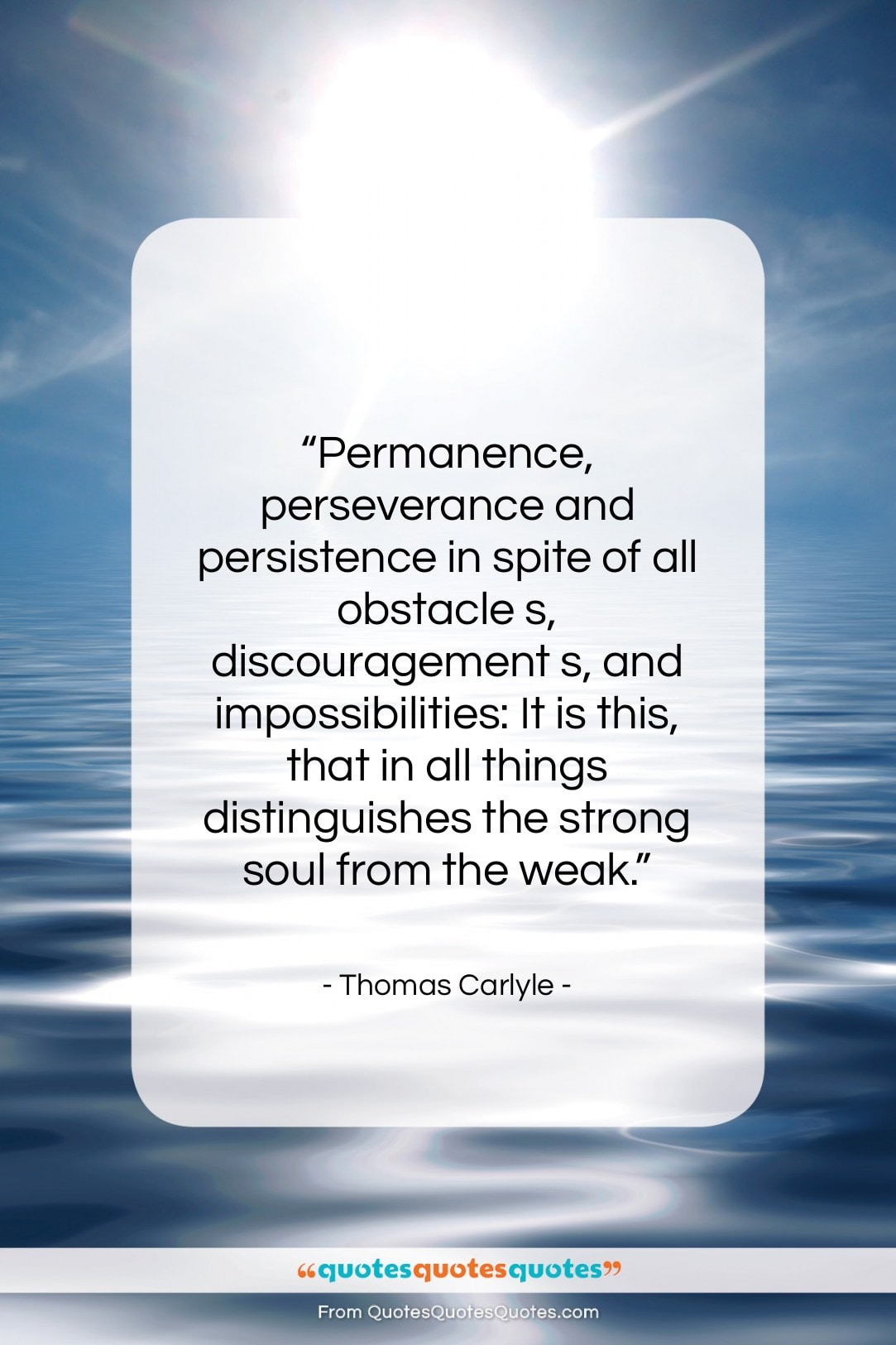 """Thomas Carlyle quote: """"Permanence, perseverance and persistence in spite of…""""- at QuotesQuotesQuotes.com"""
