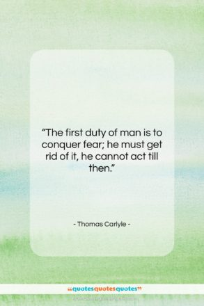 """Thomas Carlyle quote: """"The first duty of man is to…""""- at QuotesQuotesQuotes.com"""