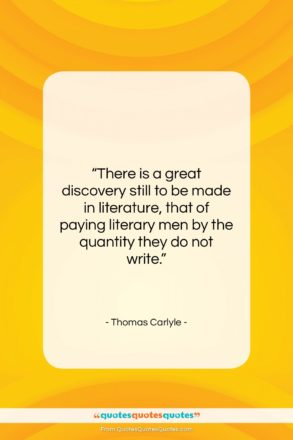 """Thomas Carlyle quote: """"There is a great discovery still to…""""- at QuotesQuotesQuotes.com"""