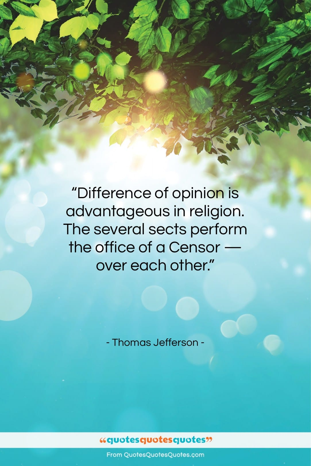"""Thomas Jefferson quote: """"Difference of opinion is advantageous in religion….""""- at QuotesQuotesQuotes.com"""