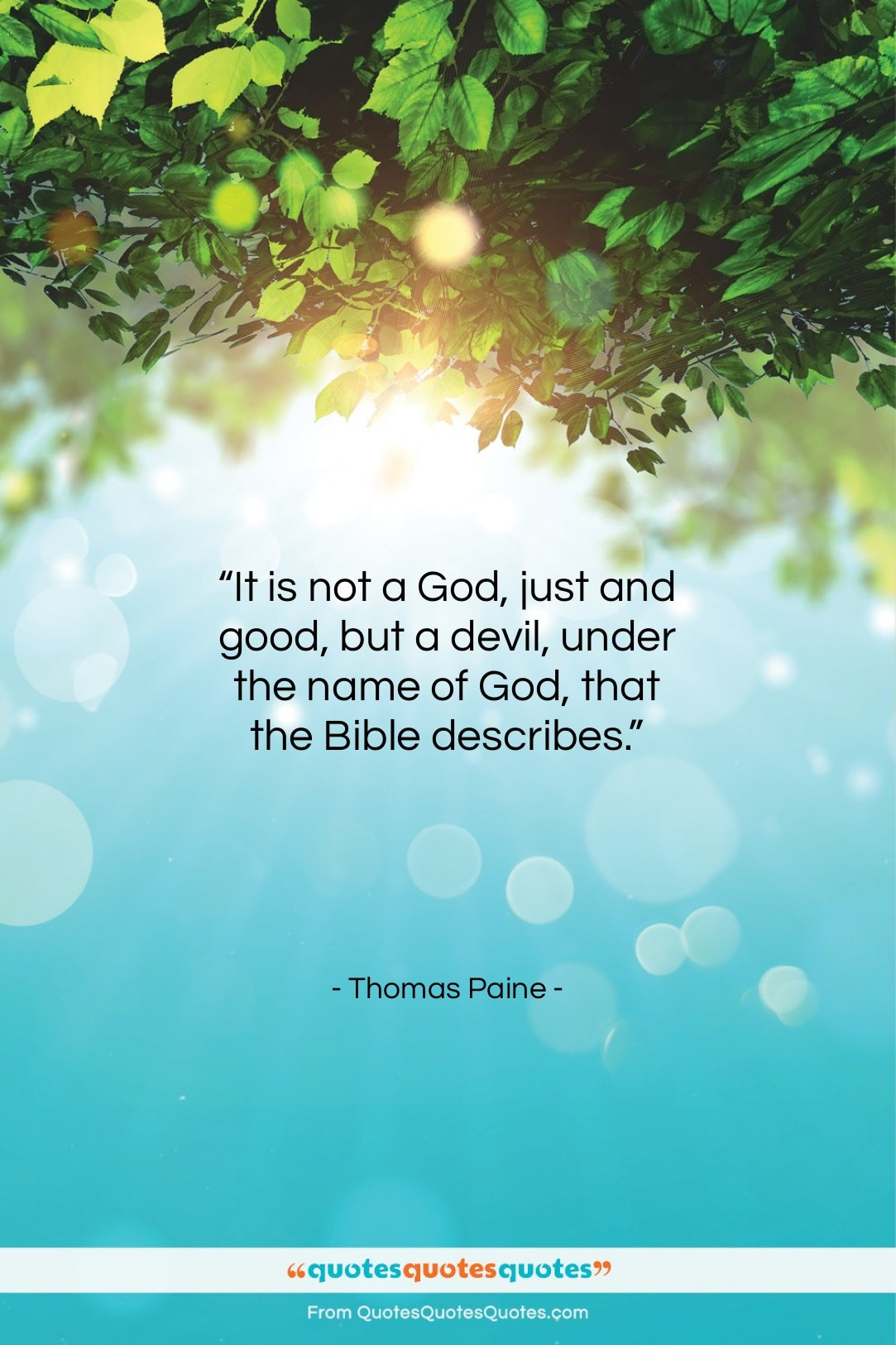 """Thomas Paine quote: """"It is not a God, just and…""""- at QuotesQuotesQuotes.com"""