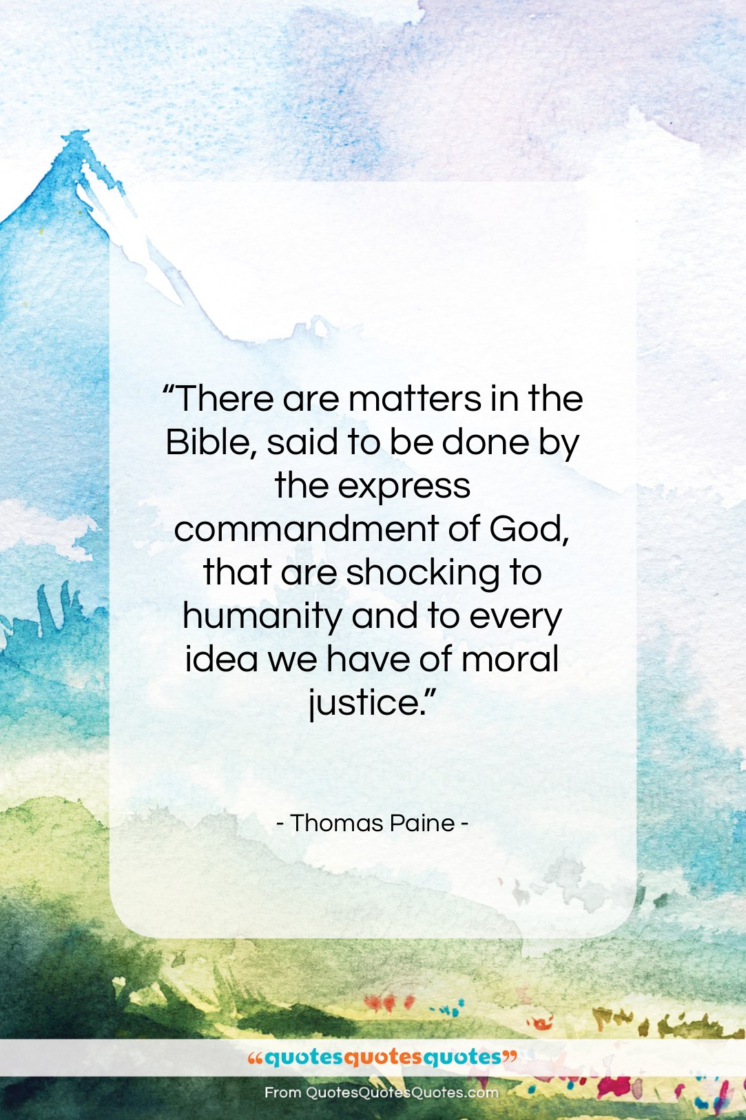 """Thomas Paine quote: """"There are matters in the Bible, said…""""- at QuotesQuotesQuotes.com"""