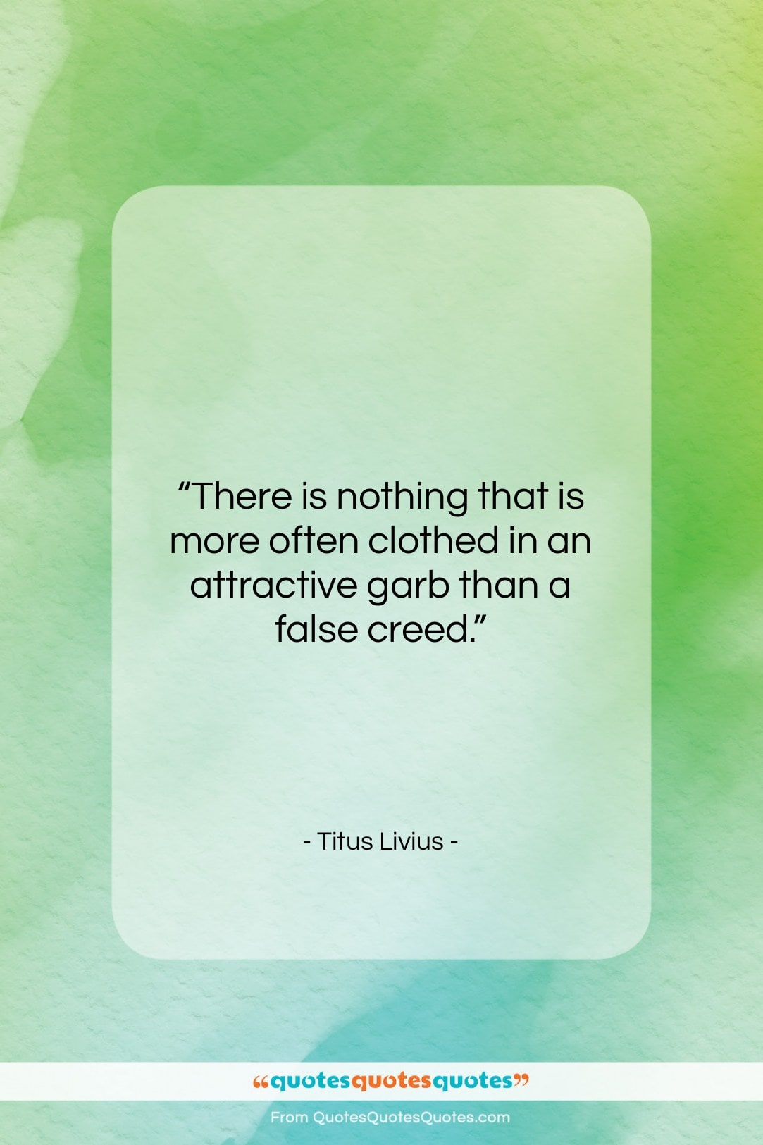 """Titus Livius quote: """"There is nothing that is more often…""""- at QuotesQuotesQuotes.com"""