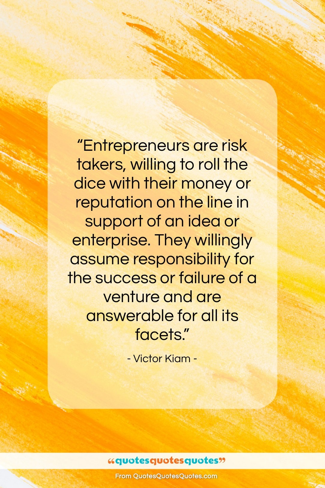 """Victor Kiam quote: """"Entrepreneurs are risk takers, willing to roll…""""- at QuotesQuotesQuotes.com"""