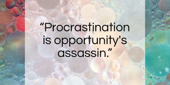 "Victor Kiam quote: ""Procrastination is opportunity's assassin…""- at QuotesQuotesQuotes.com"