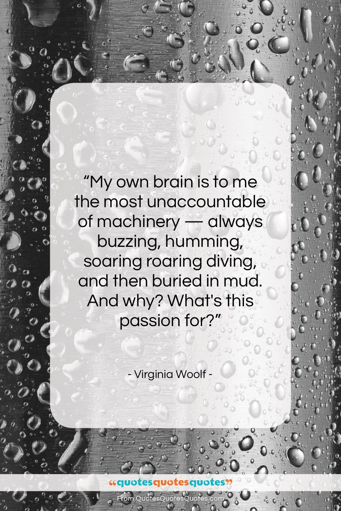 "Virginia Woolf quote: ""My own brain is to me the…""- at QuotesQuotesQuotes.com"