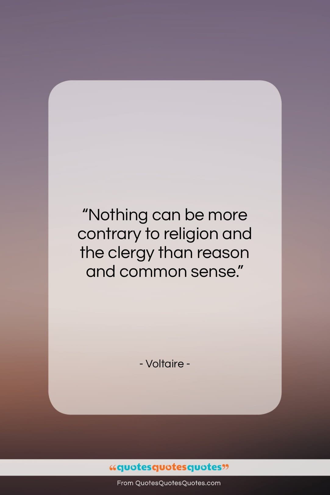 """Voltaire quote: """"Nothing can be more contrary to religion…""""- at QuotesQuotesQuotes.com"""
