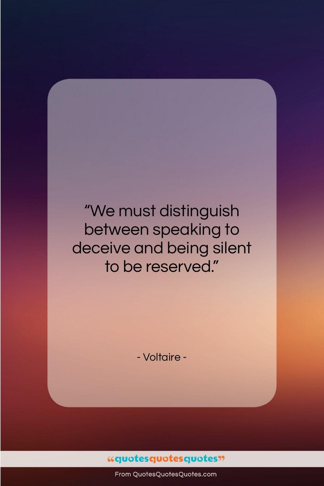 "Voltaire quote: ""We must distinguish between speaking to deceive…""- at QuotesQuotesQuotes.com"