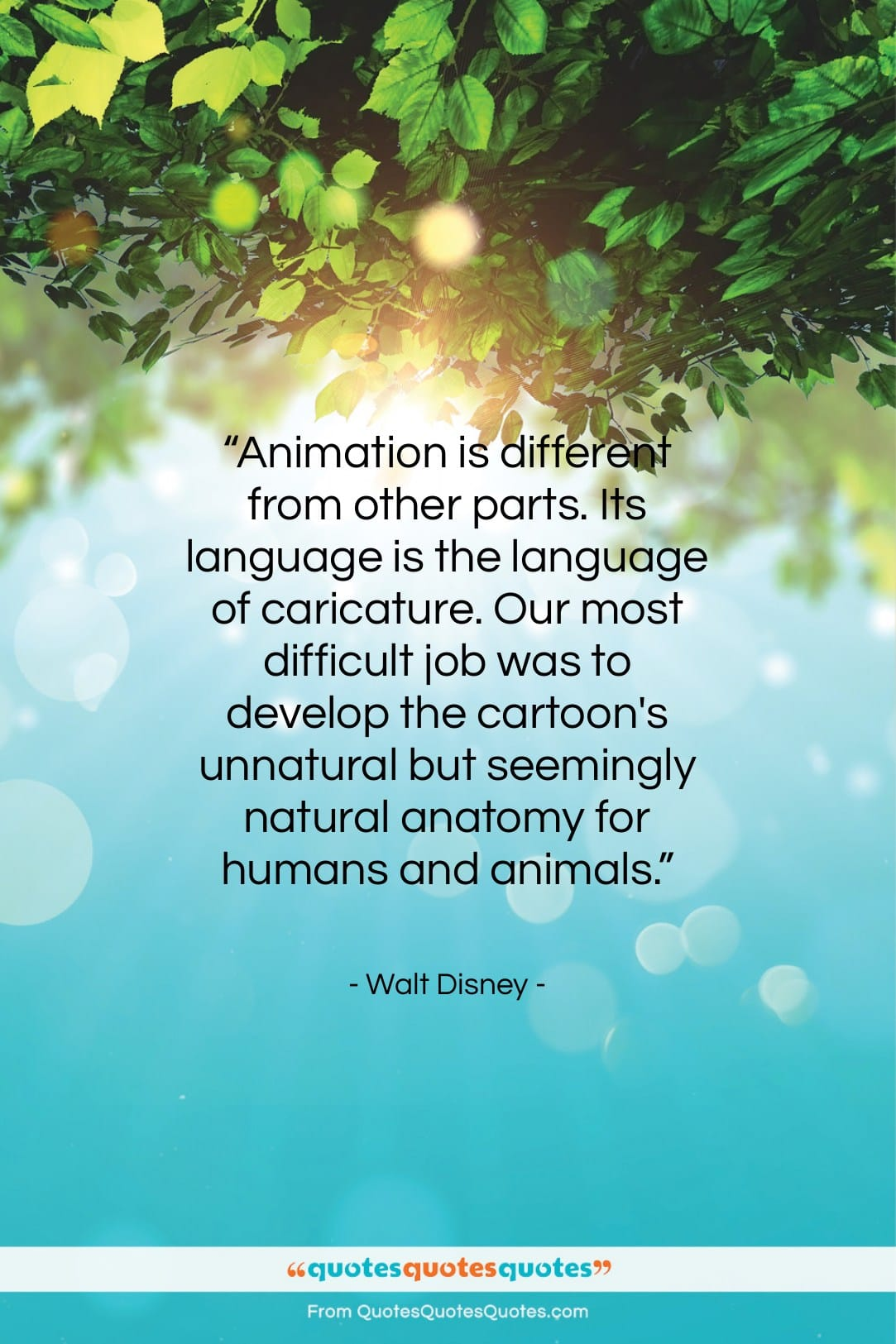 """Walt Disney quote: """"Animation is different from other parts. Its…""""- at QuotesQuotesQuotes.com"""