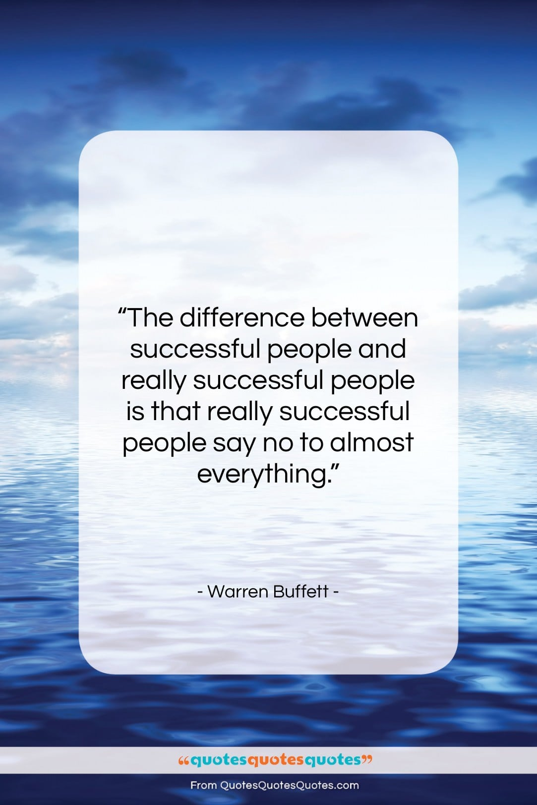 """Warren Buffett quote: """"The difference between successful people and really…""""- at QuotesQuotesQuotes.com"""
