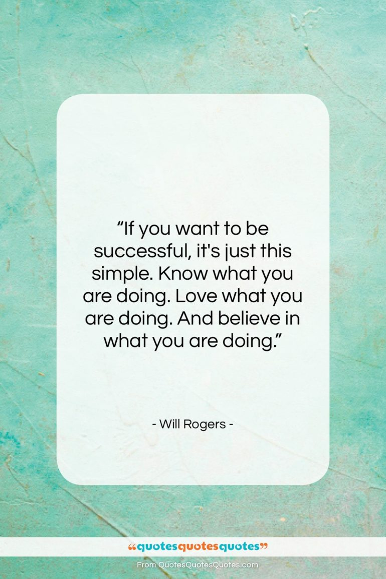 """Will Rogers quote: """"If you want to be successful, it's…""""- at QuotesQuotesQuotes.com"""